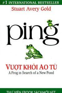 Ping – Vượt Khỏi Ao Tù Ebook