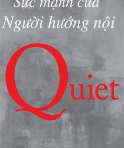Quiet – Sức Mạnh Của Người Hướng Nội Ebook
